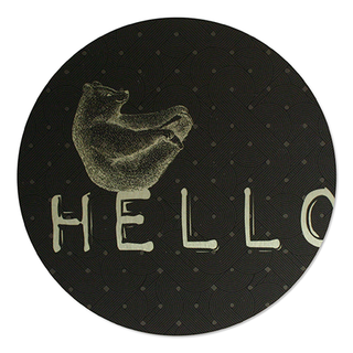 Printed ACM Brushed Circle: Hello-Bear
